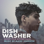 The Dishwasher (Original Short Film Soundtrack) - Single