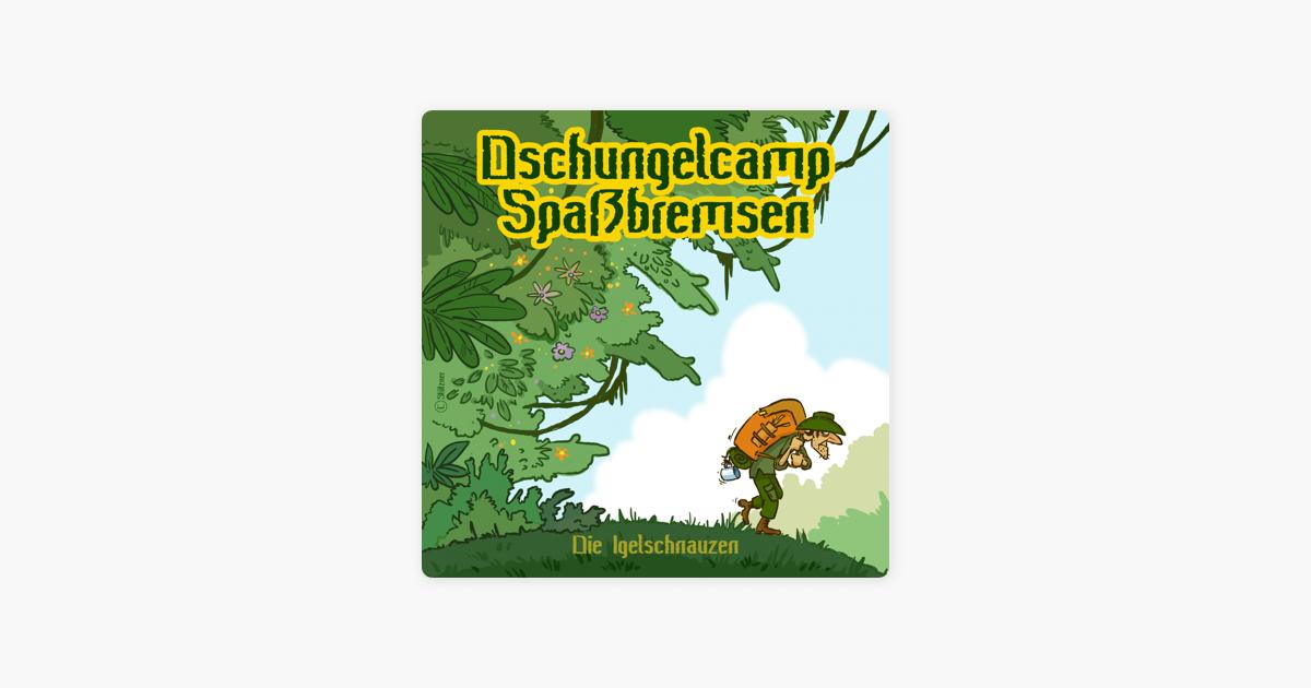 Dschungelcamp Spassbremsen Single By Die Igelschnauzen