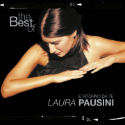 The Best of Laura Pausini - E ritorno da te (Italian Version) - Laura Pausini - Laura Pausini