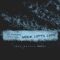 Whole Lotta Lovin' (Bad Royale Remix) - Single Mp3 Download
