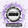 Trance Top 1000 Selection, Vol. 37