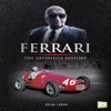 Brian Laban & Go Entertain - Ferrari: The Definitive History (Unabridged) Grafik