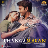 Anirudh Ravichander - Thangamagan (Original Motion Picture Soundtrack) artwork