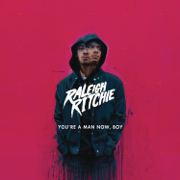 You're a Man Now, Boy (Deluxe) - Raleigh Ritchie - Raleigh Ritchie