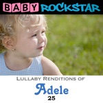 Lullaby Renditions of Adele - 25
