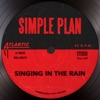 Singing in the Rain - Single, Simple Plan
