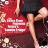 The Dance Floor Performs Fergie's London Bridge: A Dance Tribute - Single