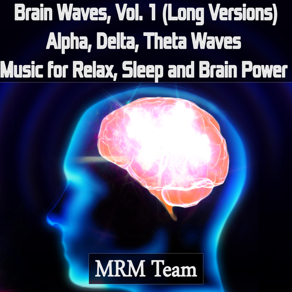 Brain Waves, Vol  1: Alpha, Delta, Theta Waves Music for