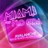 Avalanche feat Flo Rida EP