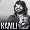 Kamli MTV Unplugged Single