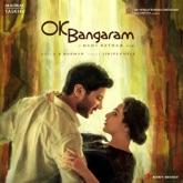 OK Bangaram (Original Motion Picture Soundtrack)