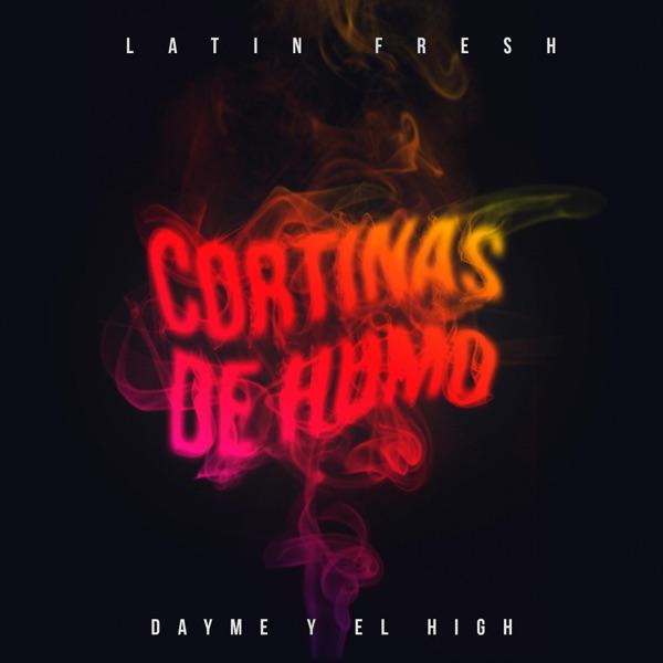 Cortinas de Humo (feat. Latin Fresh) - Single