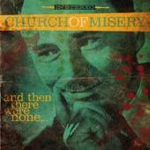 Church Of Misery - Make Them Die Slowly