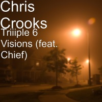 Triiiple 6 Visions (feat. Chief) - Single Mp3 Download