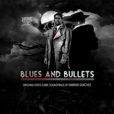 Blues and Bullets (Original Soundtrack) - Damián Sánchez