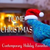 Home for Christmas: Contemporary Holiday Favorites