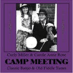 Camp Meeting: Classic Banjo & Fiddle Tunes