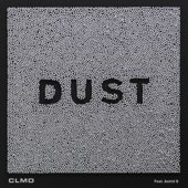 Dust (feat. Astrid S)