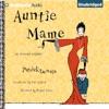 Auntie Mame: An Irreverent Escapade (Unabridged)