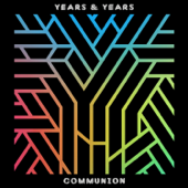 Communion (Deluxe)-Years & Years