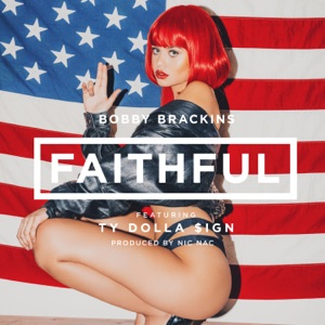 Faithful (feat. Ty Dolla $ign) - Single Mp3 Download