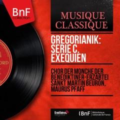 Gregorianik: Serie C. Exequien (Mono Version)
