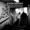 My Redemption Song (feat. Wretch 32 & Avelino) - Single, Knox Brown
