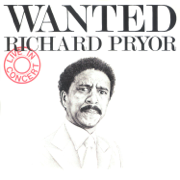 Wanted - Live in Concert - Richard Pryor