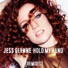 Hold My Hand Feenixpawl Remix Single