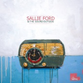 Sallie Ford & The Sound Outside - Against the Law