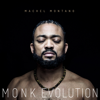 Monk Evolution - Machel Montano