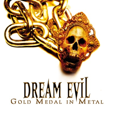 Gold Medal in Metal (Alive and Archive) - Dream Evil
