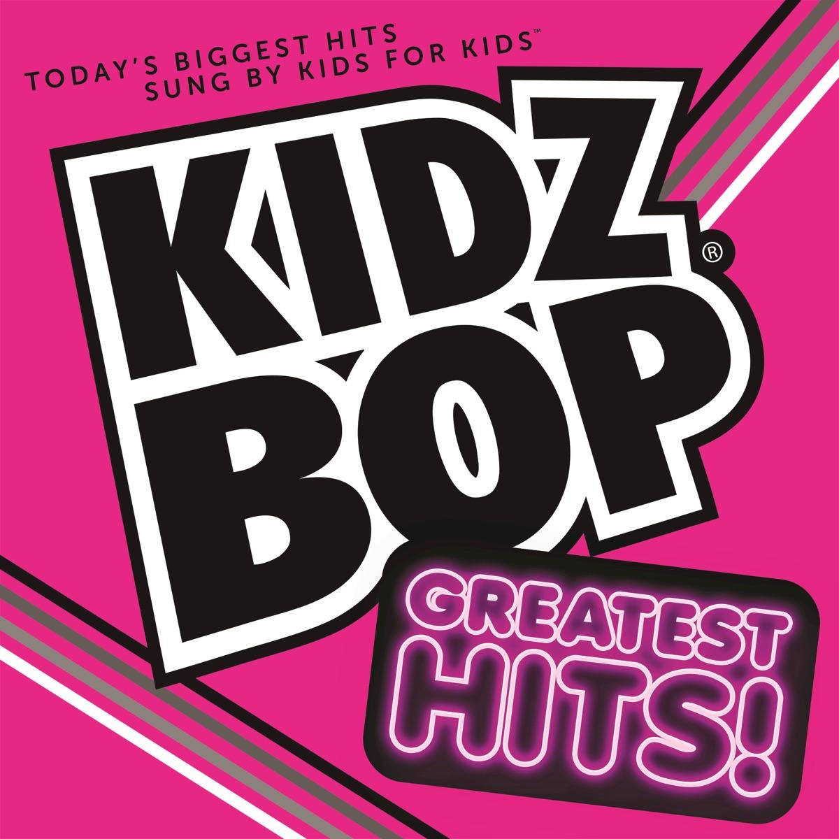 KIDZ BOP Greatest Hits! Album Cover by KIDZ BOP Kids
