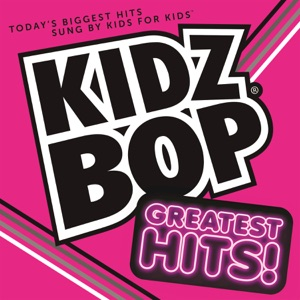 KIDZ BOP Greatest Hits! Mp3 Download