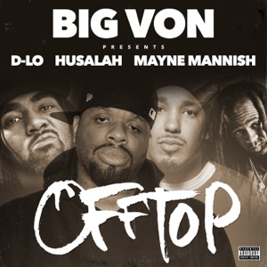Off Top (feat. D-Lo, Husalah, Mayne Mannish) - Single Mp3 Download