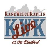 Kane Welch Kaplin - To the Harvest Look Ahead (Live)