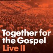 Together for the Gospel II (Live)