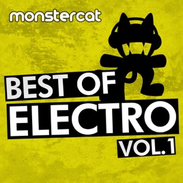 Monstercat Best of Electro, Vol  1 by Various Artists
