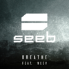 Breathe (feat. Neev) - Seeb