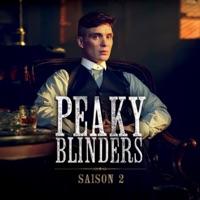 Télécharger Peaky Blinders, Saison 2 (VOST) Episode 6