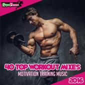 40 Top Workout Mixes 2016: Motivation Training Music