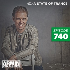 A State of Trance Episode 740