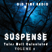 Suspense: Tales Well Calculated - Volume 2