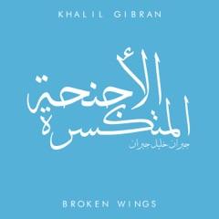 The Broken Wings (Unabridged)