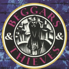 Beggers & Thieves
