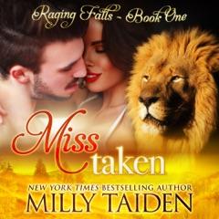 Miss Taken: Raging Falls, Book 1 (Unabridged)