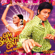 Om Shanti Om (Original Motion Picture Soundtrack) - Vishal-Shekhar - Vishal-Shekhar