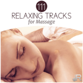111 Relaxing Tracks for Massage: Music to Aromatherapy, Spa & Wellness, Reiki Healing, Relaxation Therapy