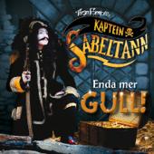 Kaptein Sabeltann - Enda mer gull!