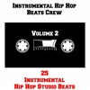 Instrumental Hip Hop Beats Crew - 25 Instrumental Hip Hop Studio Beats Vol 2 Album